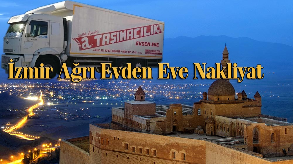 İzmir Ağrı Evden Eve